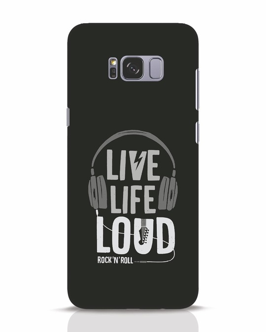 Shop Live Life Loud Samsung Galaxy S8 Plus Mobile Cover-Front