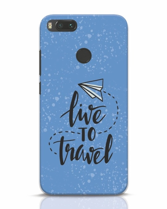 Shop Live To Travel Xiaomi Mi A1 Mobile Cover-Front