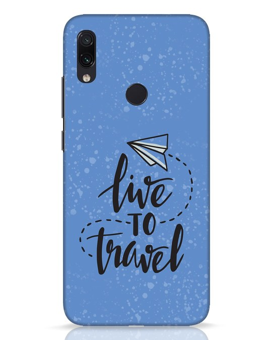 Shop Live To Travel Xiaomi Redmi Note 7 Pro Mobile Cover-Front