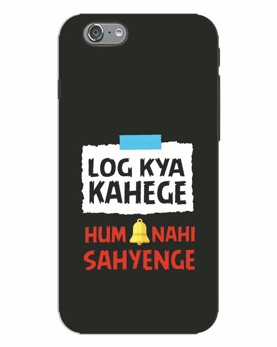 Shop Log Kya Kahenge iPhone 6 Mobile Cover-Front