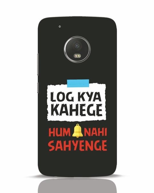 Shop Log Kya Kahenge Moto G5 Plus Mobile Cover-Front