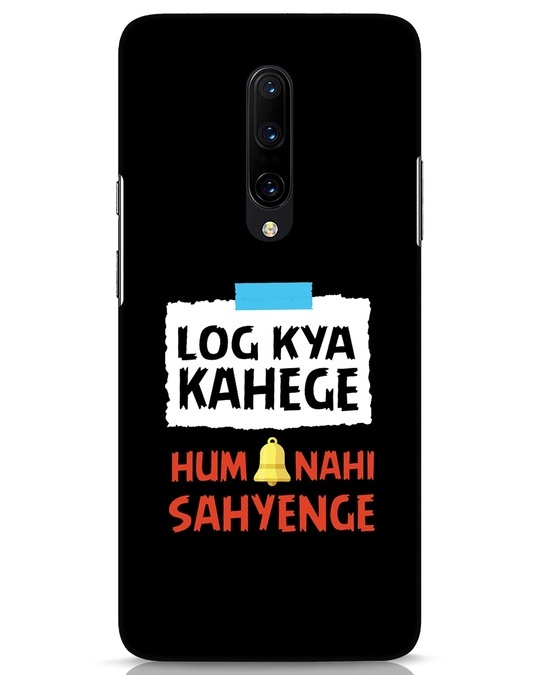 Shop Log Kya Kahenge OnePlus 7 Pro Mobile Cover-Front