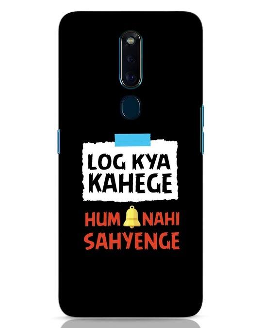 Shop Log Kya Kahenge Oppo F11 Pro Mobile Cover-Front
