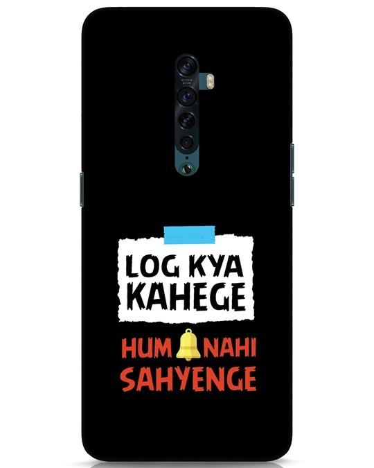 Shop Log Kya Kahenge Oppo Reno 2 Mobile Cover-Front