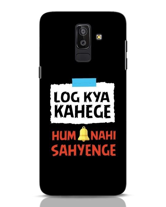 Shop Log Kya Kahenge Samsung Galaxy J8 Mobile Cover-Front