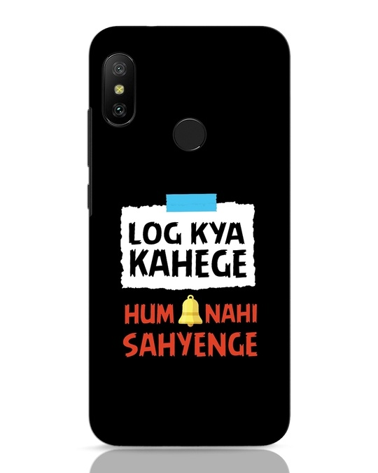 Shop Log Kya Kahenge Xiaomi Redmi 6 Pro Mobile Cover-Front
