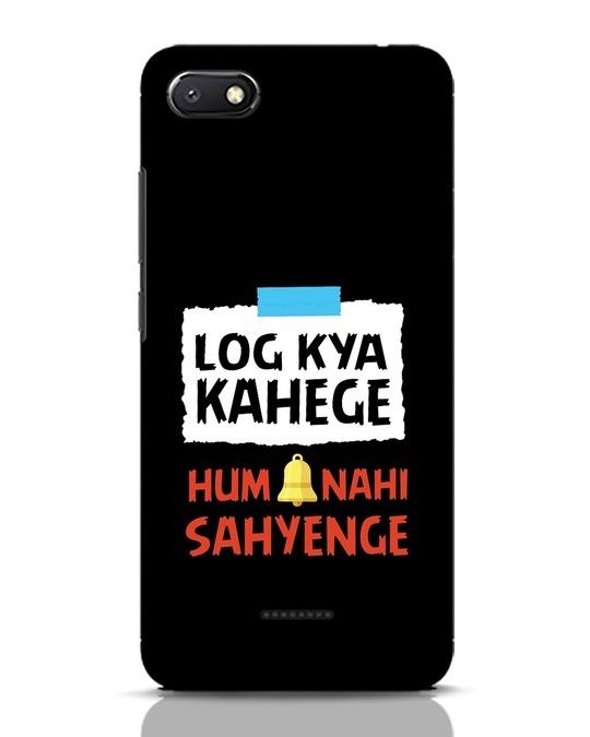 Shop Log Kya Kahenge Xiaomi Redmi 6A Mobile Cover-Front