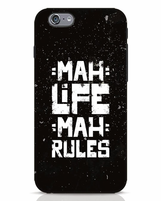 Shop Mah Life Mah Rules iPhone 6s Mobile Cover-Front