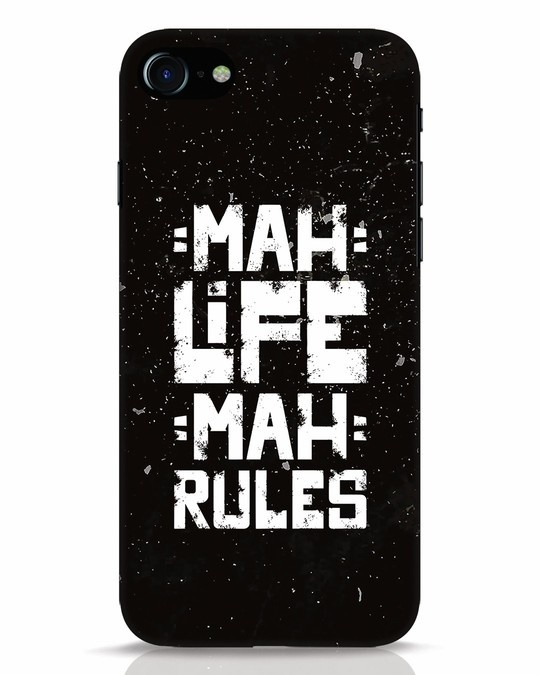 Shop Mah Life Mah Rules iPhone 7 Mobile Cover-Front