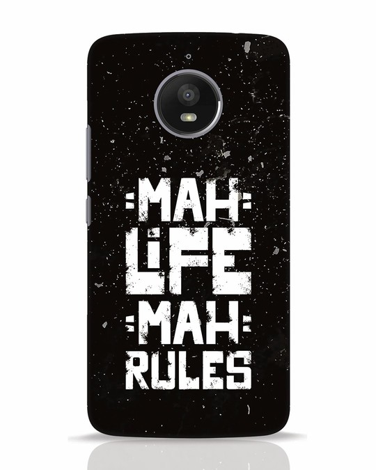 Shop Mah Life Mah Rules Moto E4 Plus Mobile Cover-Front