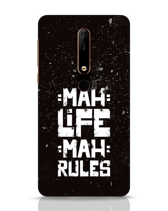 Shop Mah Life Mah Rules Nokia 6.1 Mobile Cover-Front