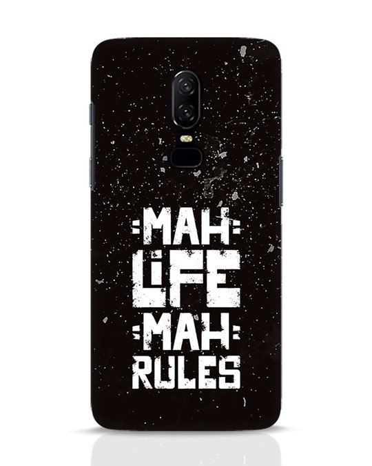 Shop Mah Life Mah Rules OnePlus 6 Mobile Cover-Front