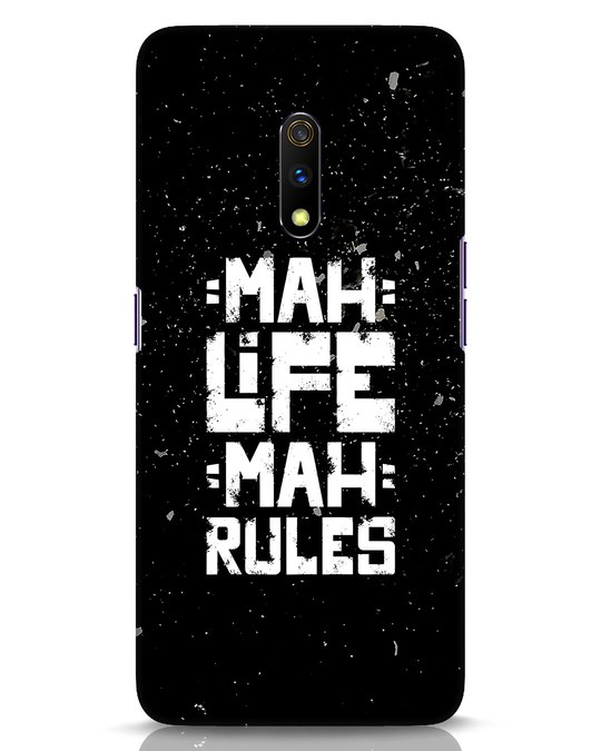 Shop Mah Life Mah Rules Realme X Mobile Cover-Front