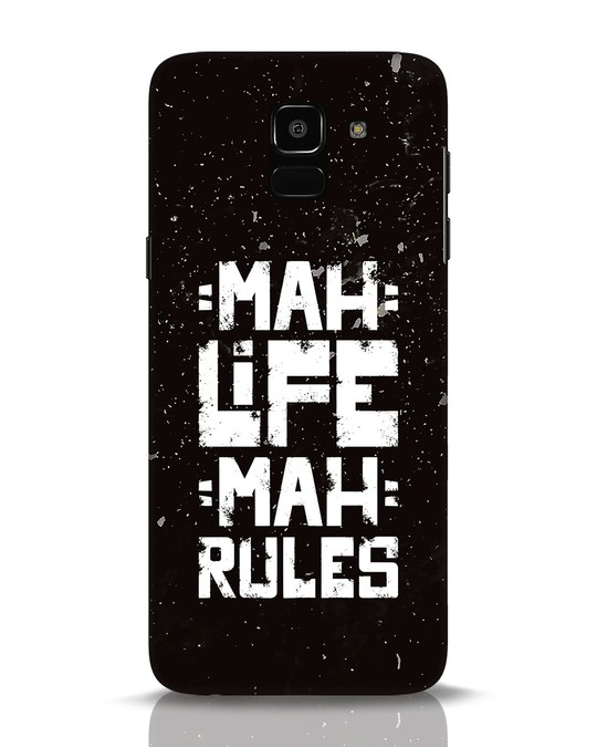 Shop Mah Life Mah Rules Samsung Galaxy J6 Mobile Cover-Front