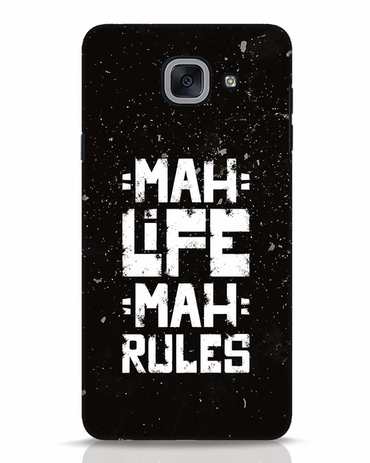 Shop Mah Life Mah Rules Samsung Galaxy J7 Max Mobile Cover-Front
