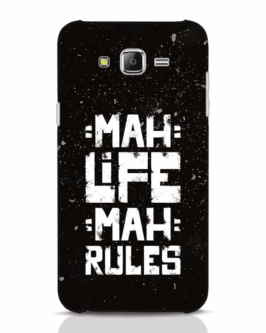 Shop Mah Life Mah Rules Samsung Galaxy J7 Mobile Cover-Front