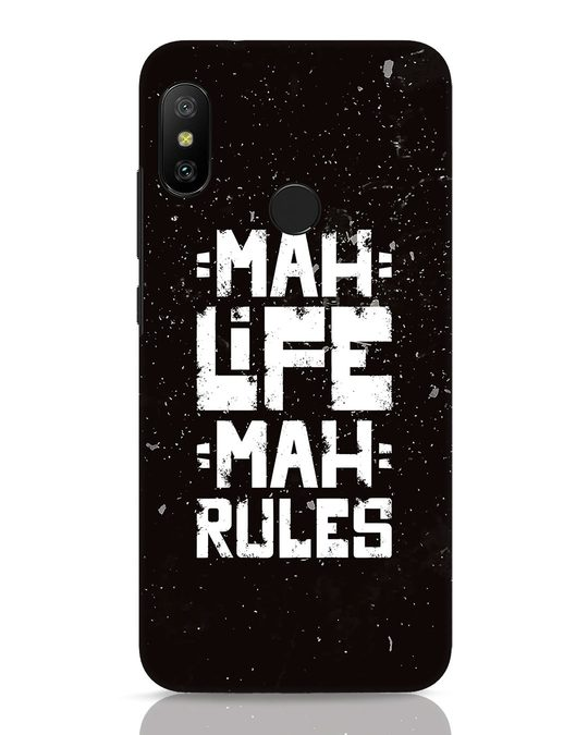 Shop Mah Life Mah Rules Xiaomi Redmi 6 Pro Mobile Cover-Front
