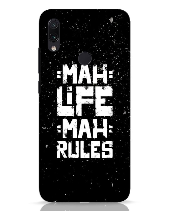 Shop Mah Life Mah Rules Xiaomi Redmi Note 7 Mobile Cover-Front