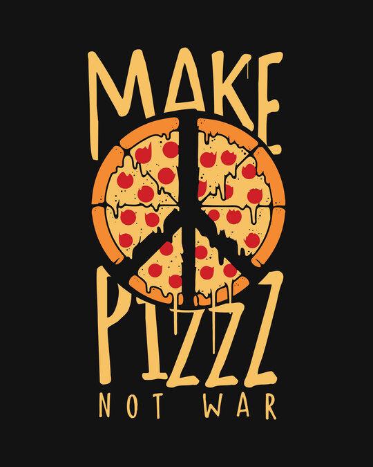 Shop Make Pizz Half Sleeve T-Shirt-Full