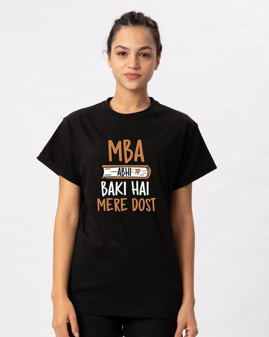 Shop Mba Abhi Baki Hai Boyfriend T-Shirt-Front
