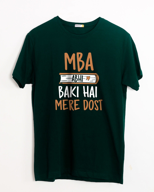 Shop Mba Abhi Baki Hai Half Sleeve T-Shirt-Front