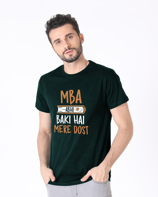 Shop Mba Abhi Baki Hai Half Sleeve T-Shirt-Design
