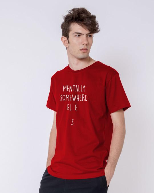 Shop Mentally Somewhere Else Half Sleeve T-Shirt-Full