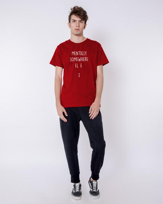 Shop Mentally Somewhere Else Half Sleeve T-Shirt