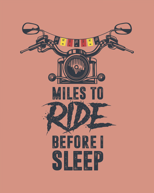 Shop Miles To Ride Half Sleeve T-Shirt