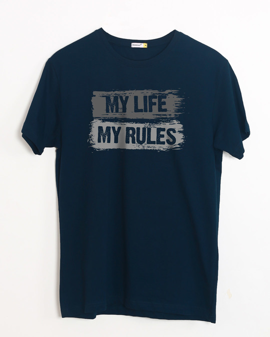 Shop My Rules Half Sleeve T-Shirt-Front
