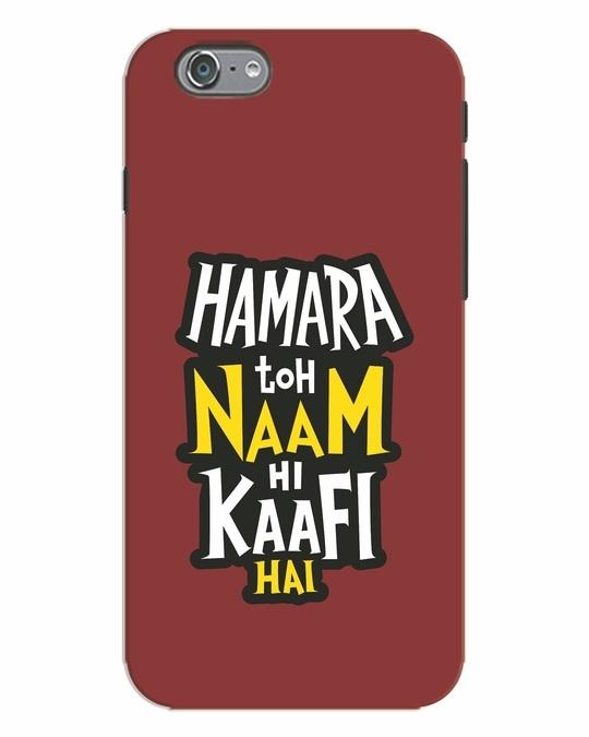 Shop Naam Hi Kaafi Hai iPhone 6s Mobile Cover-Front