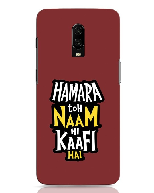 Shop Naam Hi Kaafi Hai OnePlus 6T Mobile Cover-Front