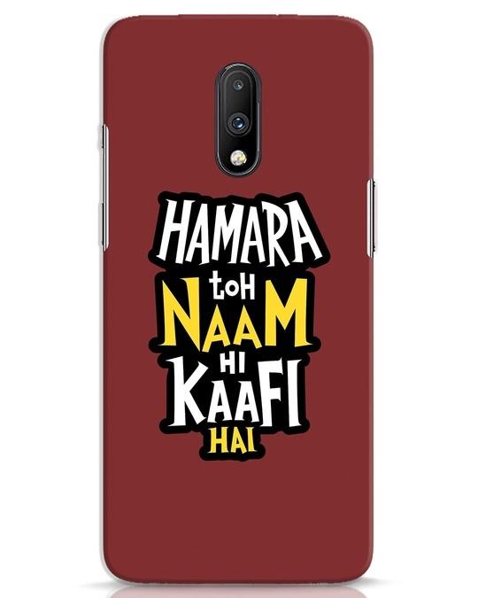 Shop Naam Hi Kaafi Hai OnePlus 7 Mobile Cover-Front