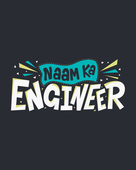 Shop Naam Ka Engineer Half Sleeve T-Shirt