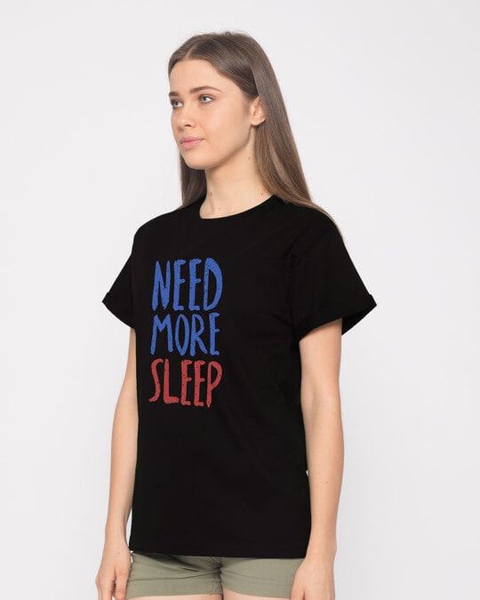 Shop Need Sleep Boyfriend T-Shirt-Back