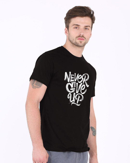 Shop Never Give Up Half Sleeve T-Shirt-Full