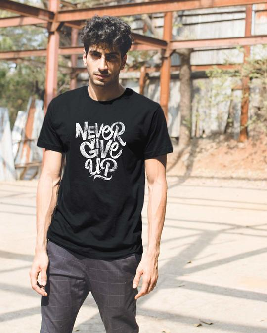 Shop Never Give Up Half Sleeve T-Shirt-Front