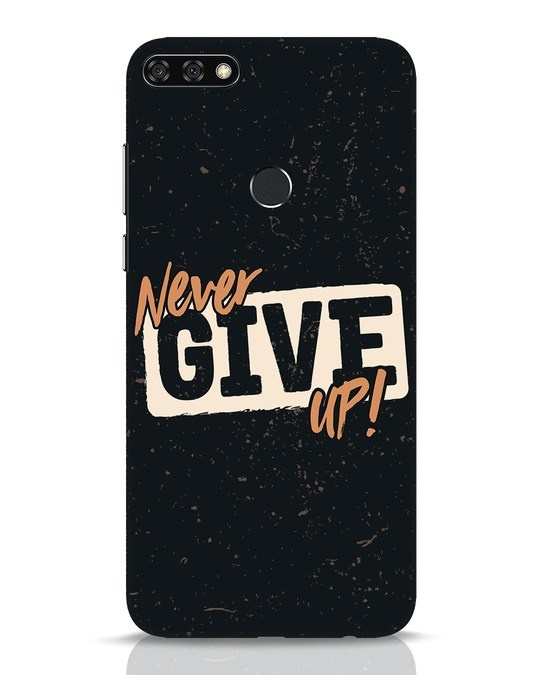 Shop Never Give Up Huawei Honor 7C Mobile Cover-Front