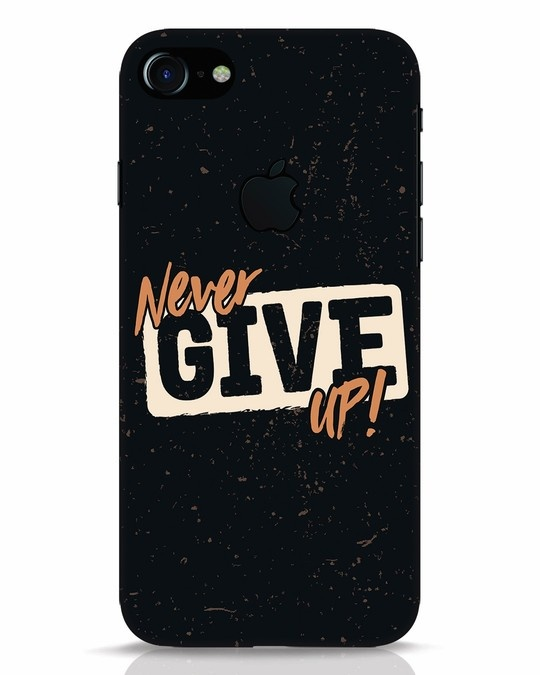 Shop Never Give Up iPhone 7 Logo Cut Mobile Cover-Front
