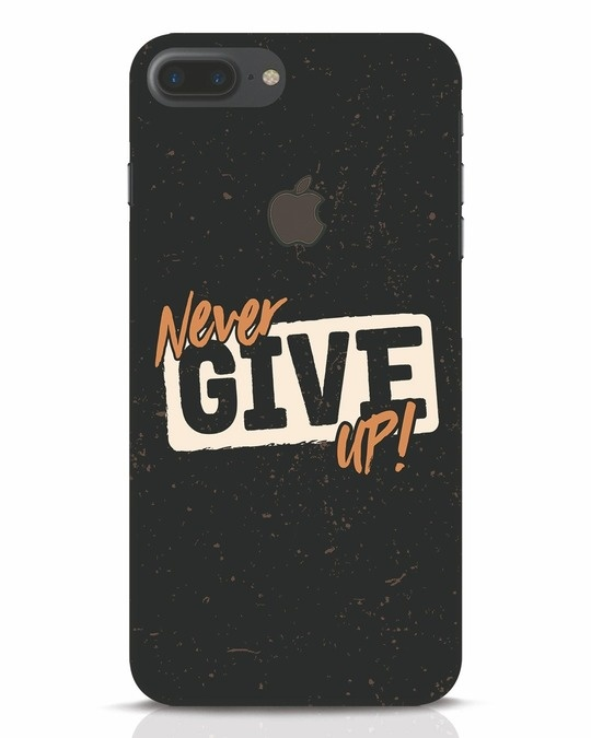 Shop Never Give Up iPhone 7 Plus Logo Cut Mobile Cover-Front