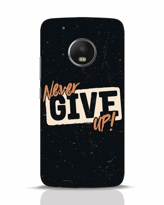 Shop Never Give Up Moto G5 Plus Mobile Cover-Front