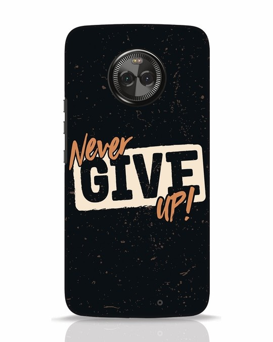 Shop Never Give Up Moto X4 Mobile Cover-Front