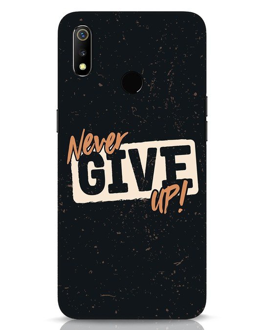 Shop Never Give Up Realme 3 Mobile Cover-Front