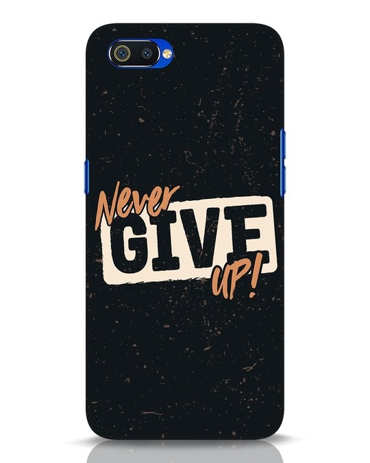 Shop Never Give Up Realme C2 Mobile Cover-Front