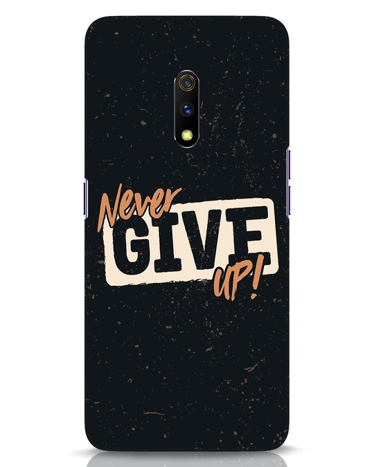 Shop Never Give Up Realme X Mobile Cover-Front