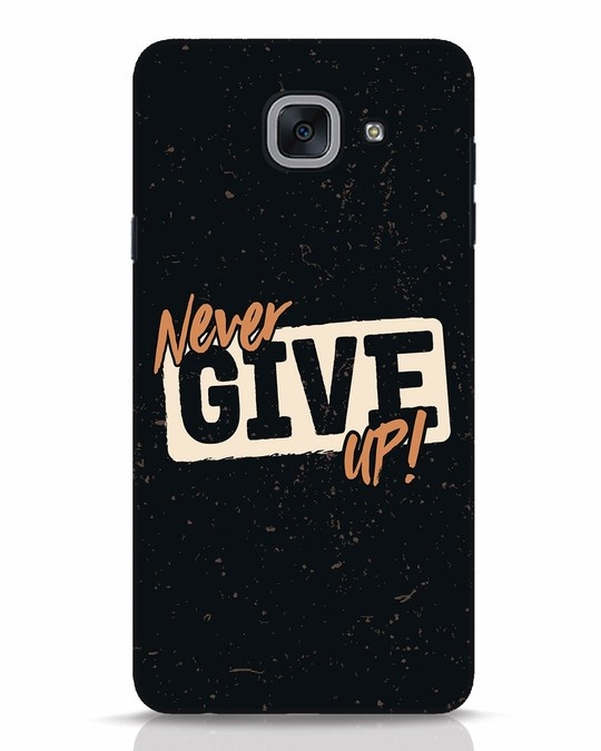 Shop Never Give Up Samsung Galaxy J7 Max Mobile Cover-Front