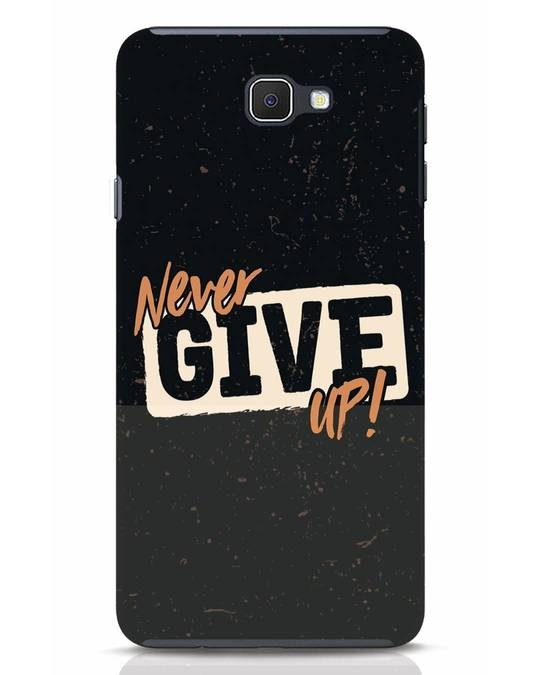 Shop Never Give Up Samsung Galaxy J7 Prime Mobile Cover-Front