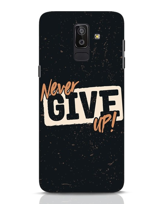 Shop Never Give Up Samsung Galaxy J8 Mobile Cover-Front