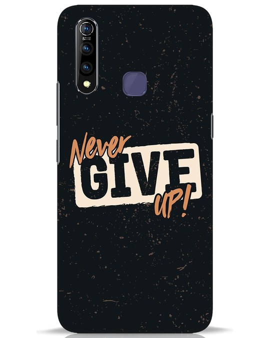 Shop Never Give Up Vivo Z1 Pro Mobile Cover-Front