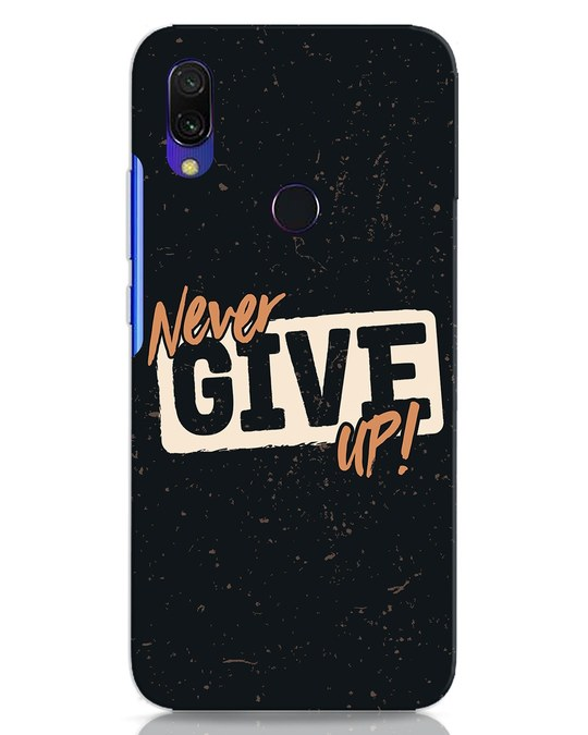 Shop Never Give Up Xiaomi Redmi 7 Mobile Cover-Front
